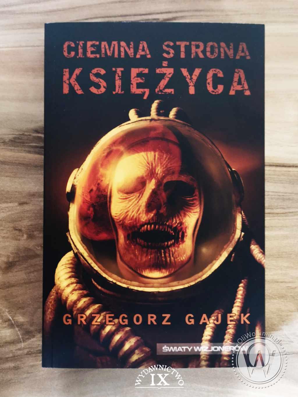 Ciemna strona księżyca - Grzegorz Gajek
