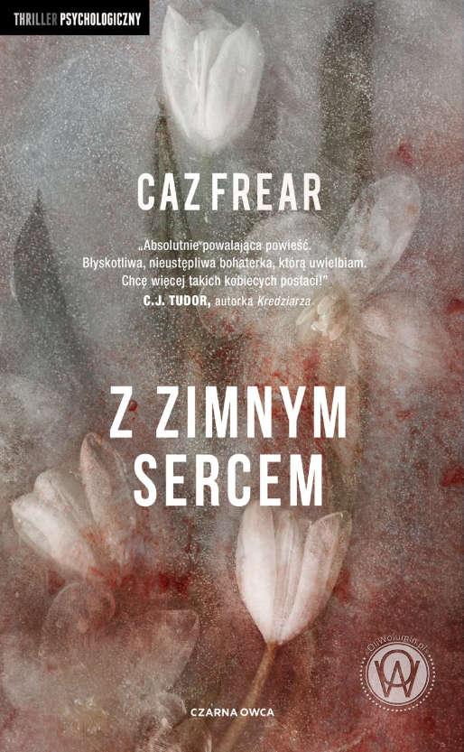 Z zimnym sercem -Caz Frear