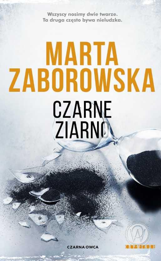 Czarne ziarno - Marta Zaborowska