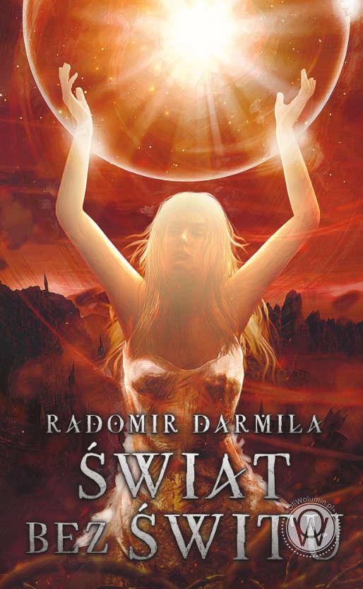 Świat bez świtu - Radmior Darmiła