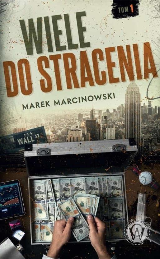 Wiele do stracenia - Marek Marcinowski