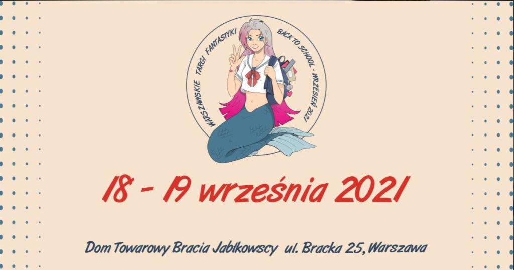 Warszawskie Targi Fantastyki - Back To School - Wrzesień 2021