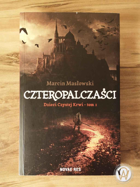 Czteropalczaści - Marcin Masłowski