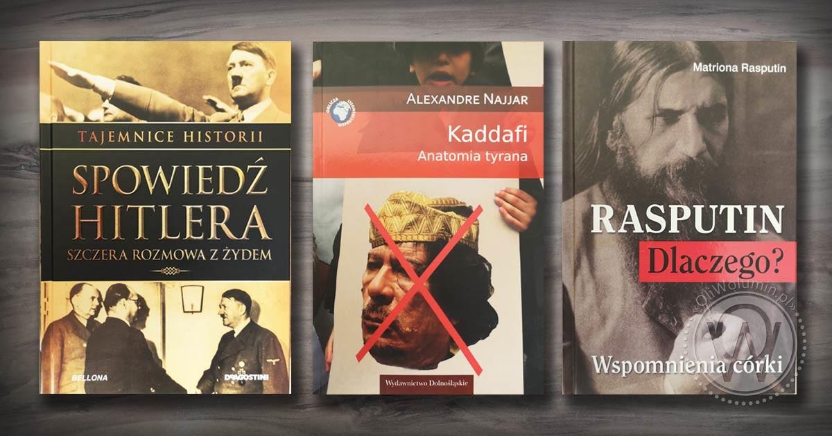 Spowiedź Hitlera Kaddafi Rasputin Dlaczego