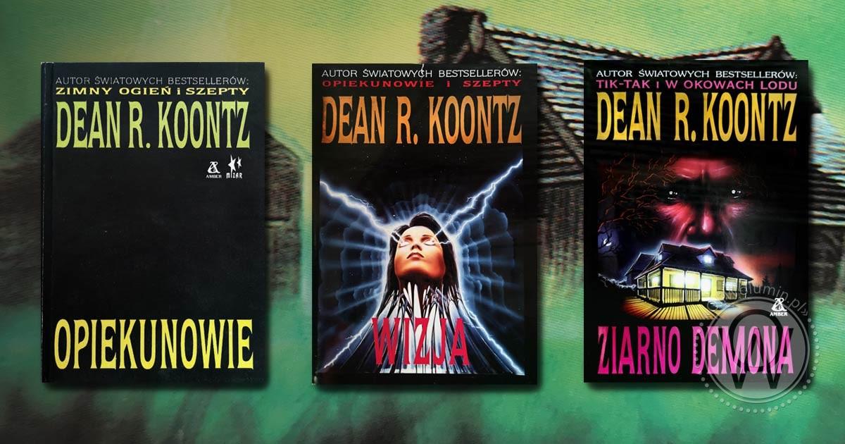 Woluminy 21 Dean R. Koontz