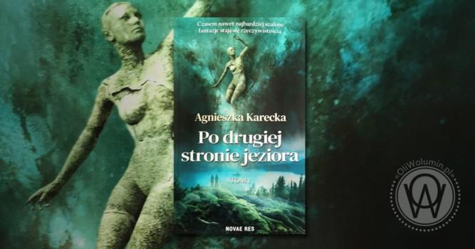 """Recenzja """"Po drugiej stronie jeziora"""" Agnieszka Karecka"""