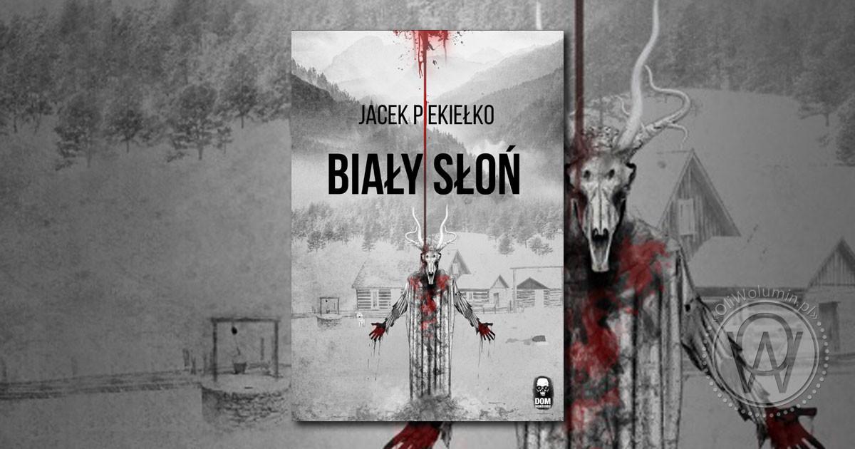 """Recenzja """"Biały słoń"""" Jacek Piekiełko"""
