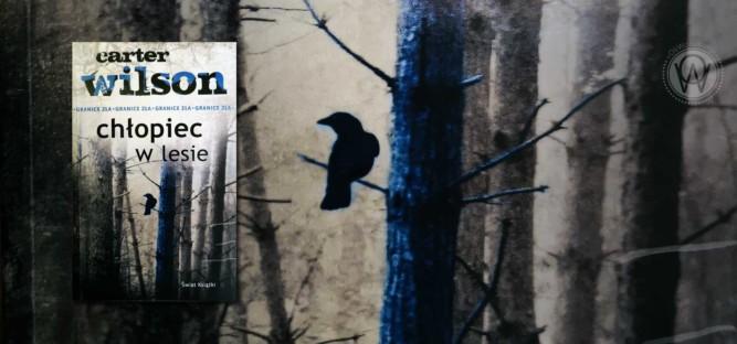"Carter Wilson ""Chłopiec w lesie"""