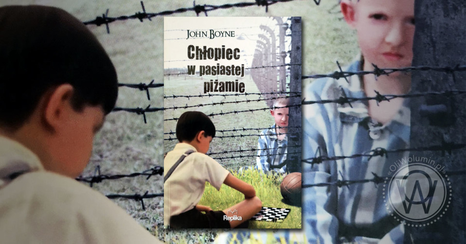 """Recenzja """"Chłopiec w pasiastej piżamie"""" John Boyne"""