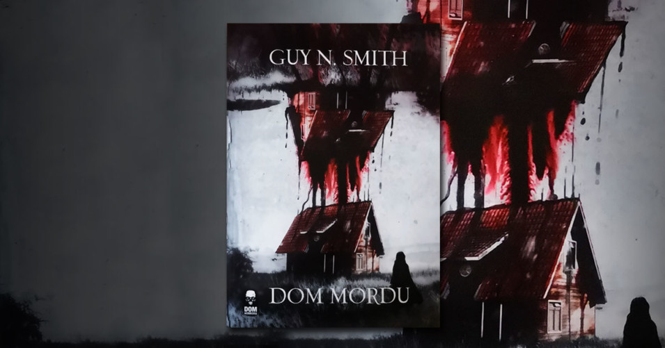 "Recenzja ""Dom mordu"" Guy N. Smith"