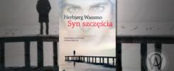 """Herbjørg Wassmo """"Syn szczęścia"""""""