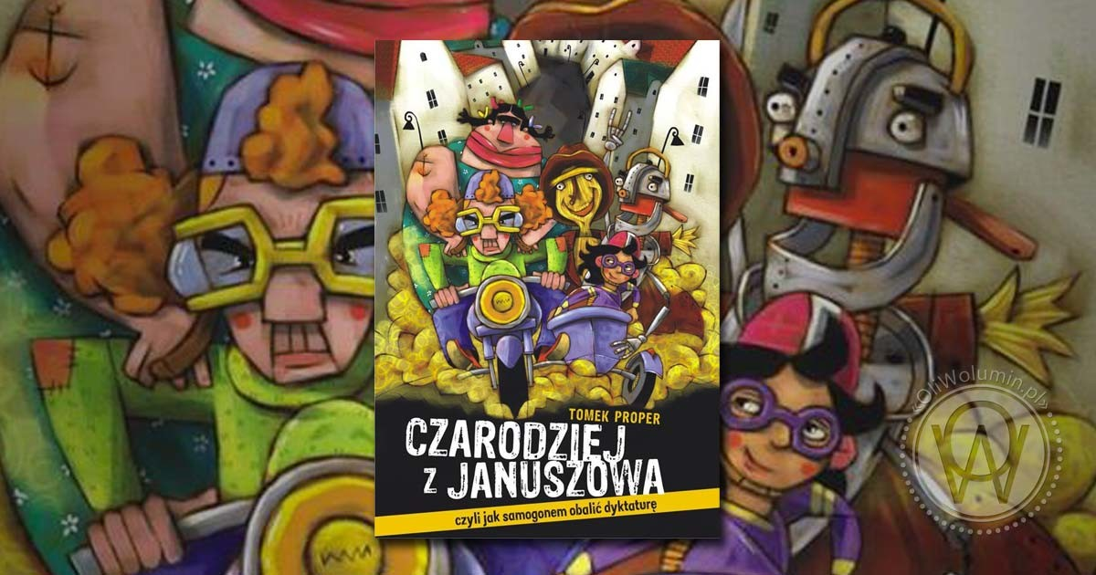"""Recenzja """"Czarodziej z Januszowa"""" Tomek Proper"""