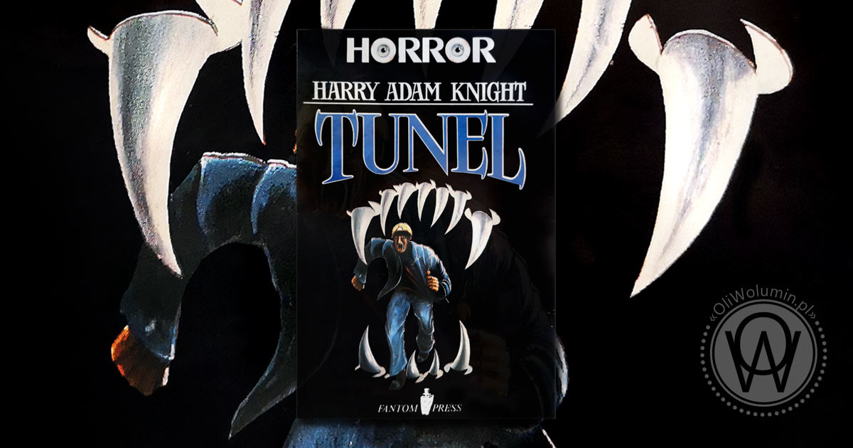 "Recenzja ""Tunel"" Harry Adam Knight"