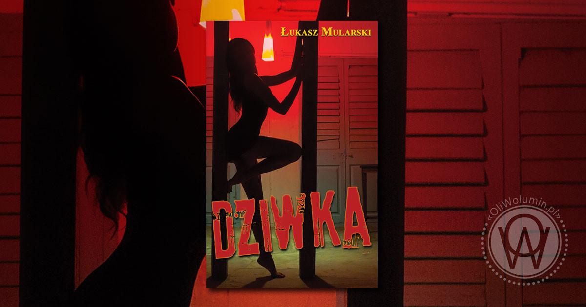 """Łukasz Mularski """"Dziwka"""""""