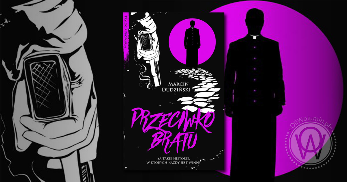 """Recenzja """"Przeciwko bratu"""" Marcin Dudziński"""