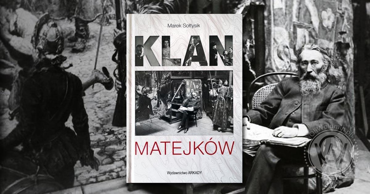 "Recenzja ""Klan Matejków"" Marek Sołtysik"