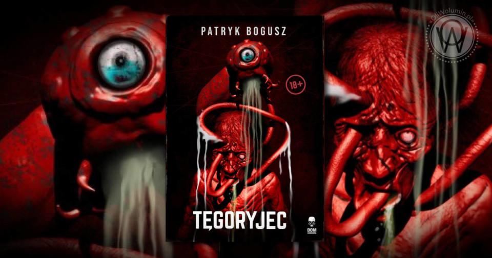 Tęgoryjec - Patryk Bogusz