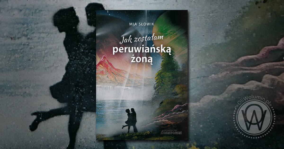peruwiańską żoną Mia Słowik