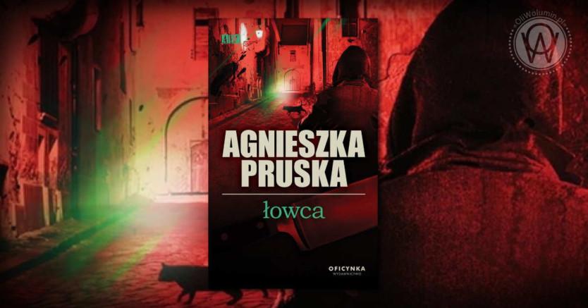 Łowca - Agnieszka Pruska