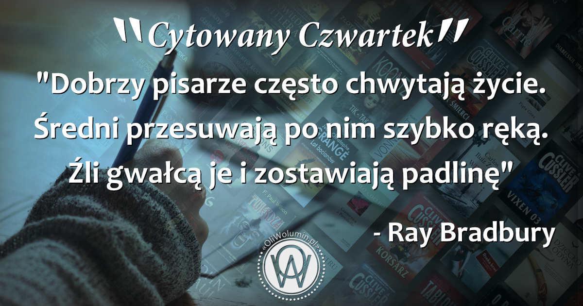 Cytowany Czwartek - Ray Bradbury