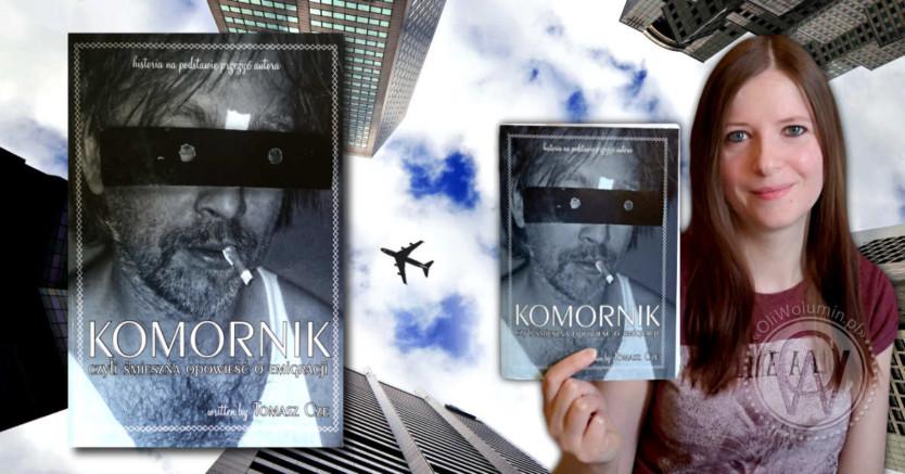 """Recenzja """"Komornik, czyli śmieszna opowieść o emigracji"""" Tomasz Cze"""