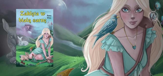 """""""Zaklęta w białą sarnę"""" Anna Elsa"""