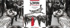"""""""Szarak na studniówce"""" Michał Biarda"""