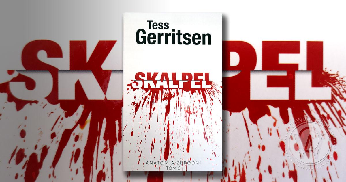 "Recenzja ""Skalpel"" Tess Gerritsen"