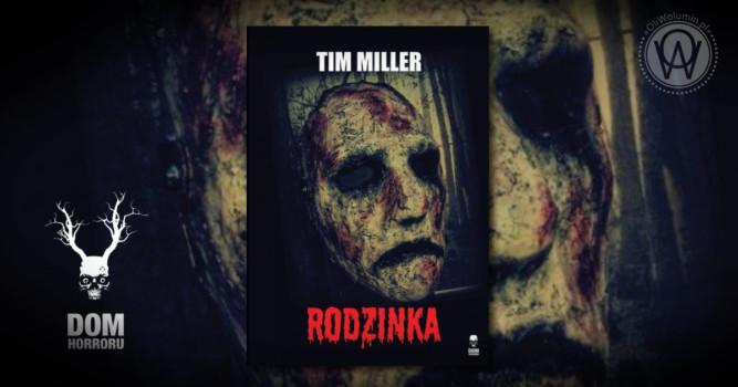 Rodzina - Tim Miller