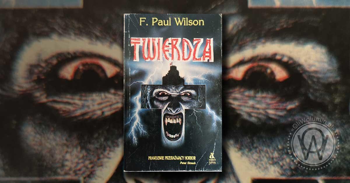 F. Poul Wilson Twierdza