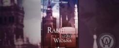 """Recenzja """"Rabih znaczy wiosna"""" Weronika Tomala"""