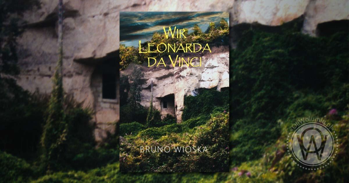 "Recenzja ""Wir Leonarda Da Vinci"" Bruno Wioska"