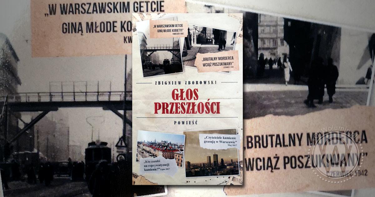 """Recenzja """"Głos przeszłości"""" Zbigniew Zborowski"""