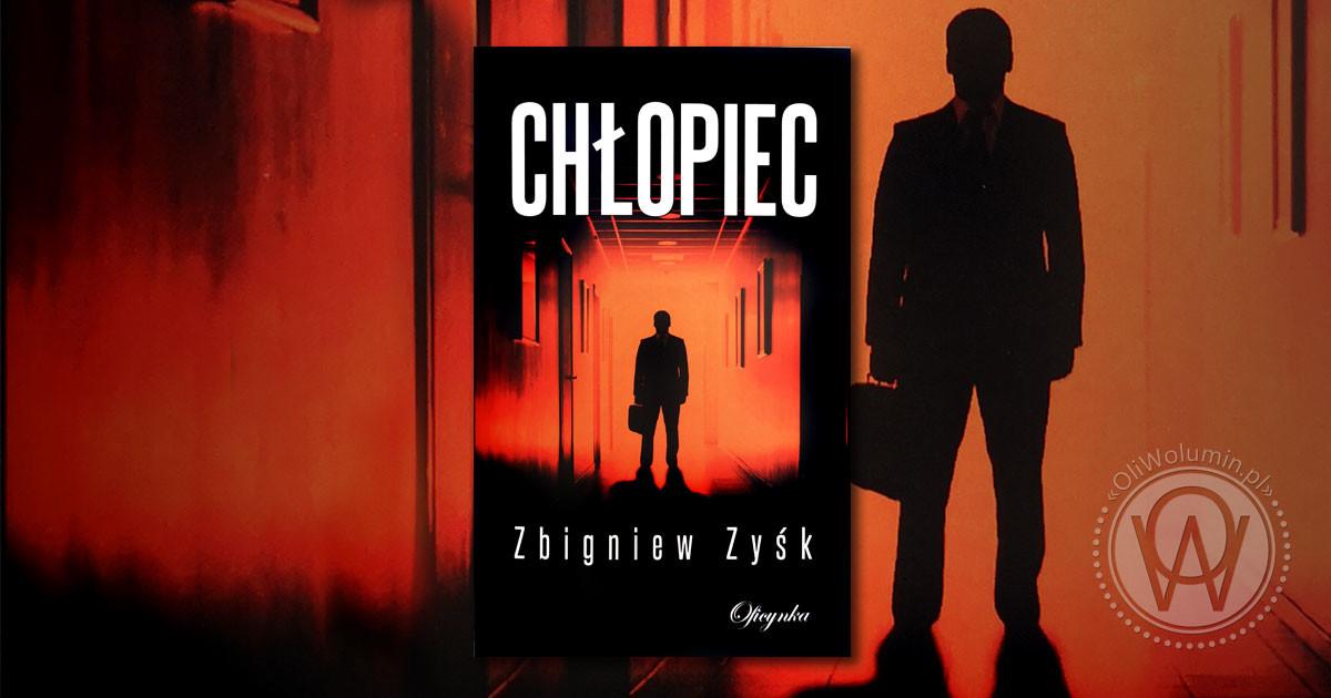 """Recenzja """"Chłopiec"""" Zbigniew Zyśk"""