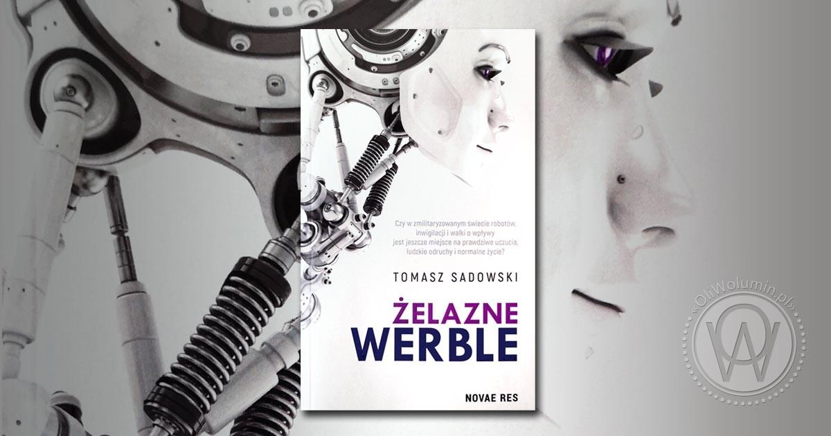 """Recenzja """"Żelazne werble"""" Tomasz Sadowski"""